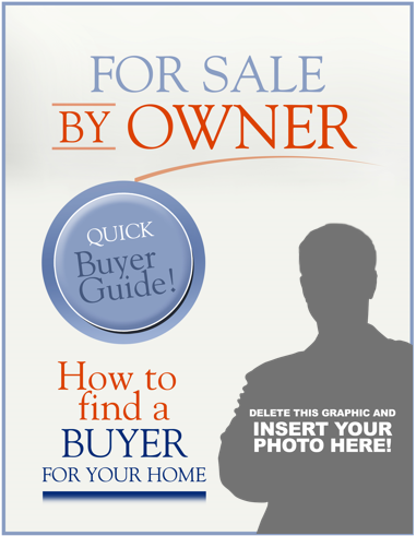 yes I have Buyers for your home for the free fsbo website presentation guide on how to find a buyer for your home.